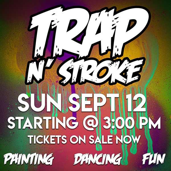 Trap N Stroke Paint Party